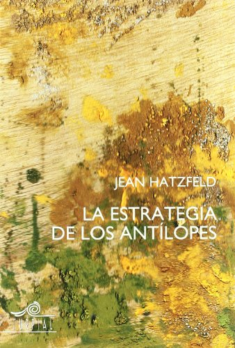 9788495157348: Estrategia De Los Antilopes,La (Memoria)