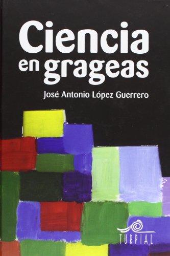 9788495157355: Ciencia en grageas (Mirador)
