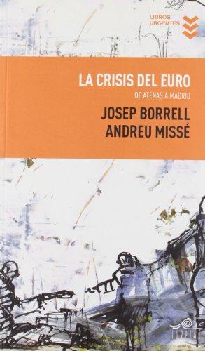9788495157393: La crisis del euro