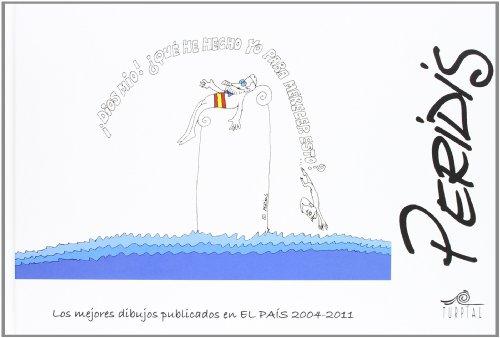 9788495157430: Los Mejores Dibujos Publicados En El País. 2004-2011
