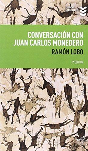 Conversación con Juan Carlos Monedero: Monedero, Juan Carlos;