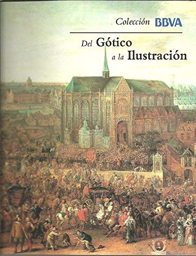 Del Gótico a la Ilustración (9788495163561) by Alfonso E. Perez Sanchez