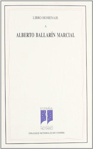 9788495176639: LIBRO HOMENAJE ALBERTO BALLARIN MARCIAL