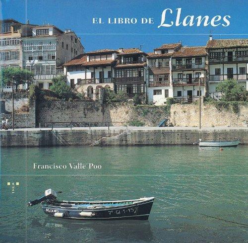 9788495178008: El libro de Llanes (Retrato de Asturias)