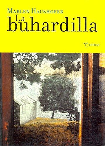 9788495178077: La buhardilla (Narrativa)