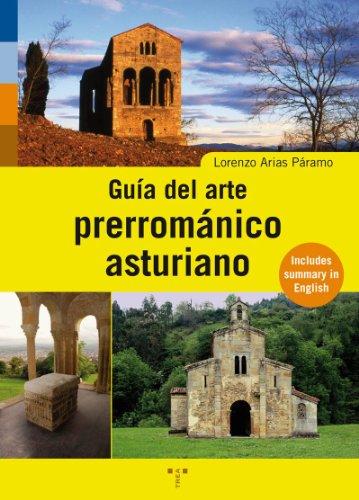 9788495178206: GUIA DEL ARTE PRERROMANICO ASTURIANO