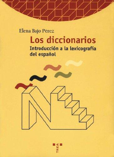 9788495178886: Los diccionarios. Introducción a la historia de la lexicografía del español (Biblioteconomía y Administración Cultural)