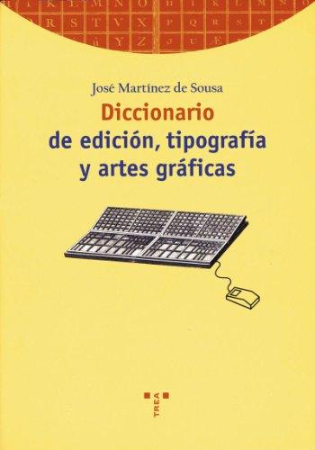 9788495178961: Diccionario de edición, tipografía y artes gráficas (Biblioteconomía y Administración Cultural) (Spanish Edition)