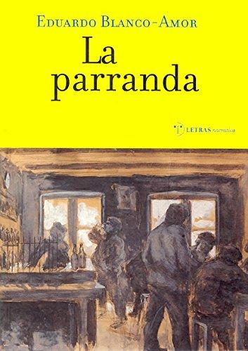 9788495178992: La parranda (Narrativa)