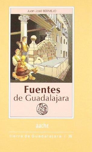 9788495179845: FUENTES DE GUADALAJARA