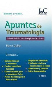 9788495182708: Apuntes de Traumatología: Guía de bolsillo para la exploración clínica