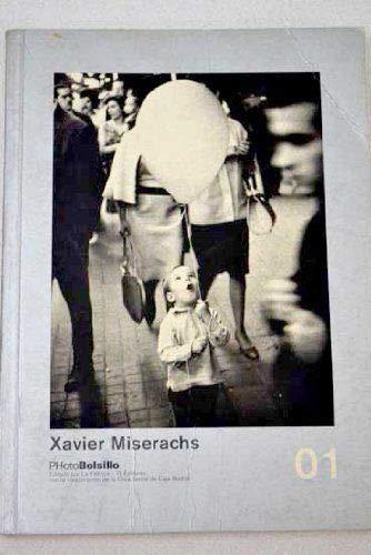 9788495183095: Xavier miserachs (