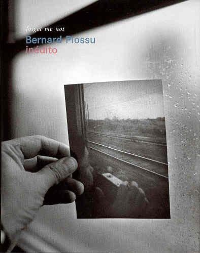 9788495183774: Bernard Plossu. Inédito: Forget Me Not