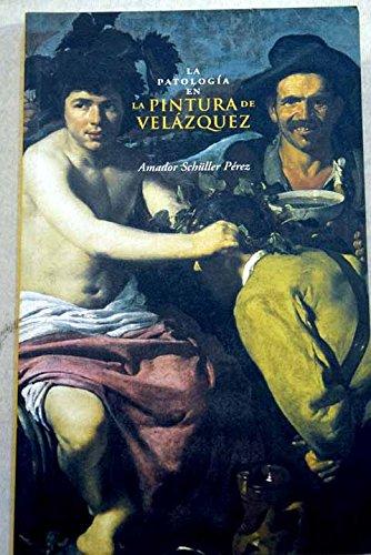 9788495183835: LA PATOLOGIA EN LA PINTURA DE VELAZQUEZ