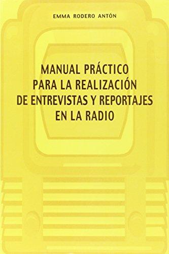 Manual práctico para la realización de entrevistas: Rodero Lozano, Emma