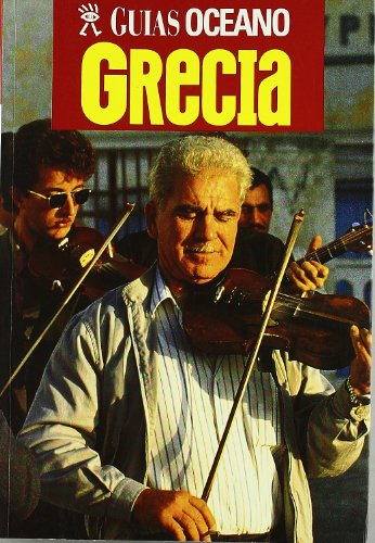 9788495199416: Grecia - Guias Oceano (Spanish Edition)
