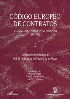 9788495211897: Código europeo de contratos. Comentarios en Homenaje al Profesor D. José Luis de los Mozos