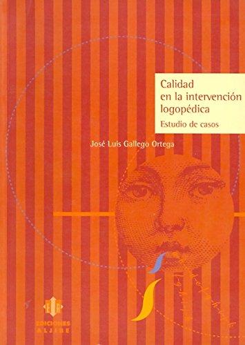 9788495212047: Calidad en la intervención logopédica : estudio de casos