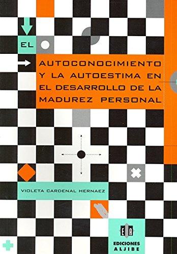 9788495212184: El autoconocimiento y la autoestima en el desarrollo de la madurez personal