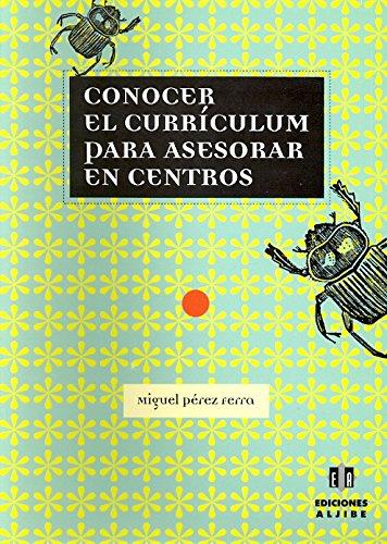 CONOCER CURRICULUM PARA ASESORAR CENTROS: PEREZ M