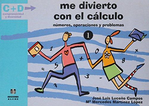 ME DIVIERTO CON EL CALCULO. 1 - LUCEÑO