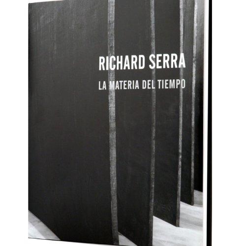9788495216427: Richard Serra. La Materia del Tiempo