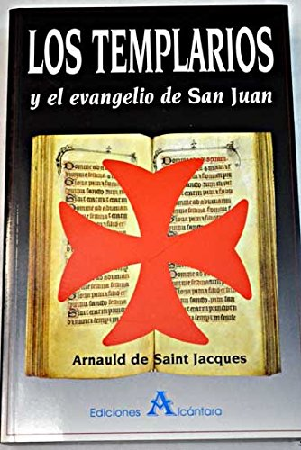 9788495218025: Los templarios y el Evangelio de San Juan