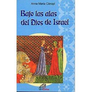 9788495221926: Bajo las alas del Dios de Israel: Lectio divina sobre el libro de Rut (Sembrar la Palabra)