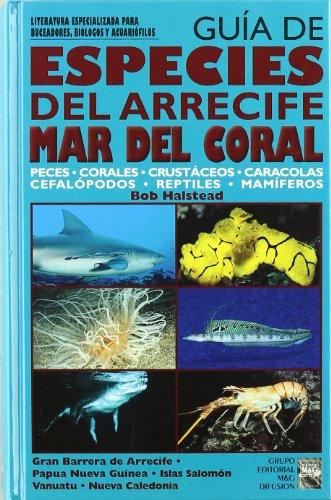 9788495223050: Guia de especies de arrecife. mar de coral