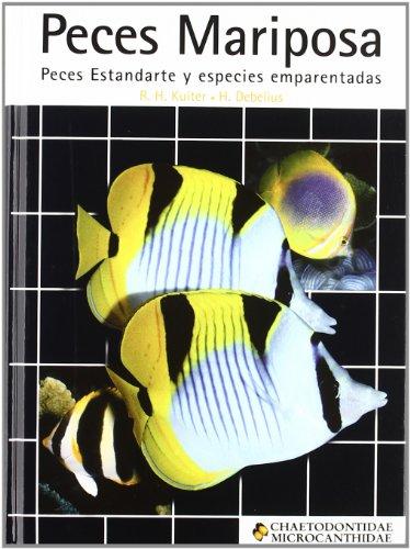 9788495223180: Peces mariposa, peces estandarte y especies emparentadas