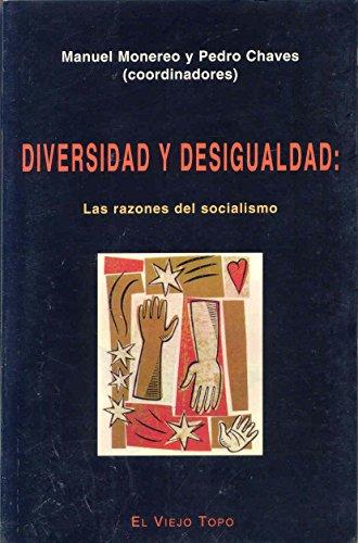 9788495224118: Diversidad y desigualdad, las razones del socialismo