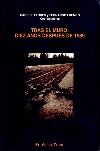 9788495224125: Tras el muro: Diez años después de 1989