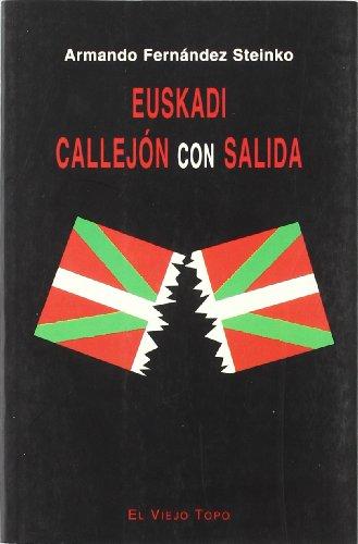 9788495224200: Euskadi: Callejón con salida