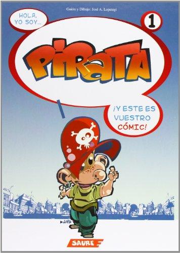 9788495225511: Hola yo soy pirata! Pirata 1 (Pirata (castellano))