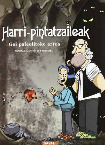 9788495225740: Harri Pintatzaileak - Goi Paleolitoko Artea (Artearen Historia)