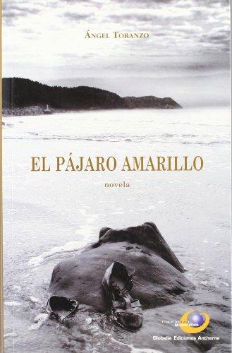 9788495229618: Pajaro Amarillo,El