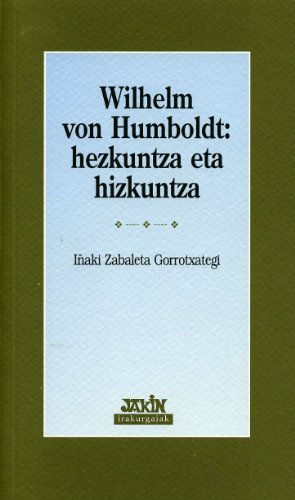 9788495234278: Wilhelm Von Humboldt: Hezkuntza Eta Hizkuntza (Irakurgaiak)