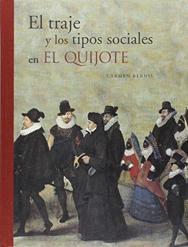 9788495241177: El traje y los tipos sociales en El Quijote (Spanish Edition)