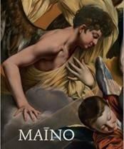 Juan Bautista Maino : 1581-1649 ; (este catálogo ha sido editado con motivo de la exposici&...