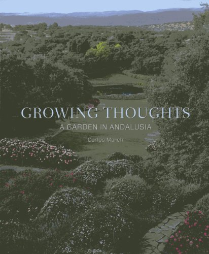 9788495241832: Growing Thoughts: A Garden in Andalusia