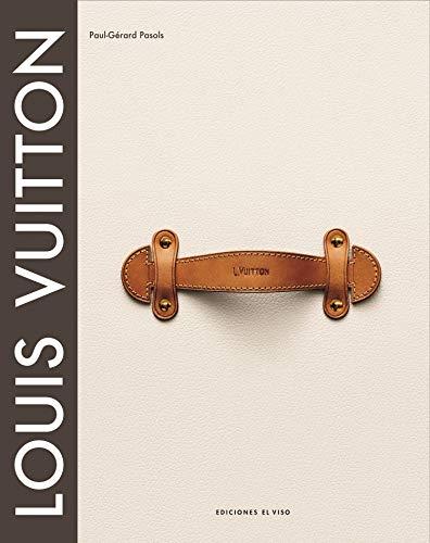9788495241962: Louis Vuitton, el nacimiento del lujo moderno