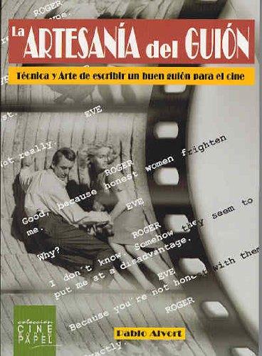 9788495242303: La artesania del guion. Tecnica y Arte de escribir un buen guion para el cine