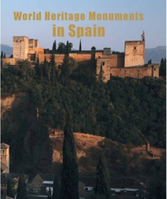 9788495242624: World Heritage Monuments In Spain