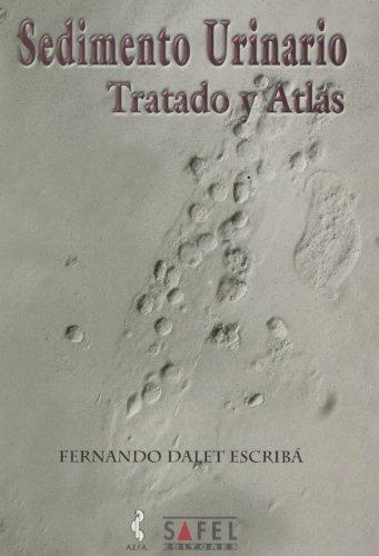 9788495256232: Sedimento urinario, tratado y atlas