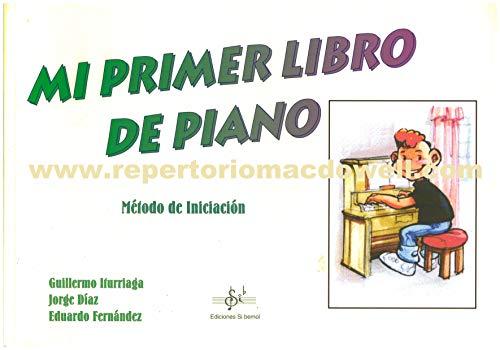 Mi primer libro de piano: Iturriaga Urbistondo, Guillermo