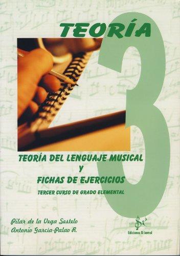 9788495262677: SIBEMOL - Teoria del Lenguaje Musical y Fichas de Ejercicios Vol.3 Grado Elemental (De la Vega/Garcia)