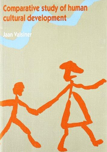 Compartive study of Human Cultural Development: Jaan Valsiner