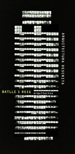 9788495273598: Arquitectura descrita: Batlle i Roig, arquitectos (ACTAR)