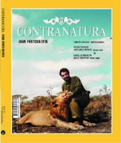 Contranatura (English and Spanish Edition): Fontcuberta, Joan