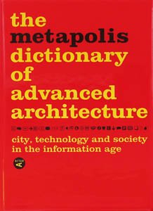 9788495273932: Diccionario Metapolis Arquitectura Avanzada (Spanish Edition)
